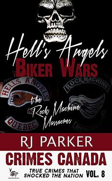 Hells Angels Biker Wars by RJ Parker