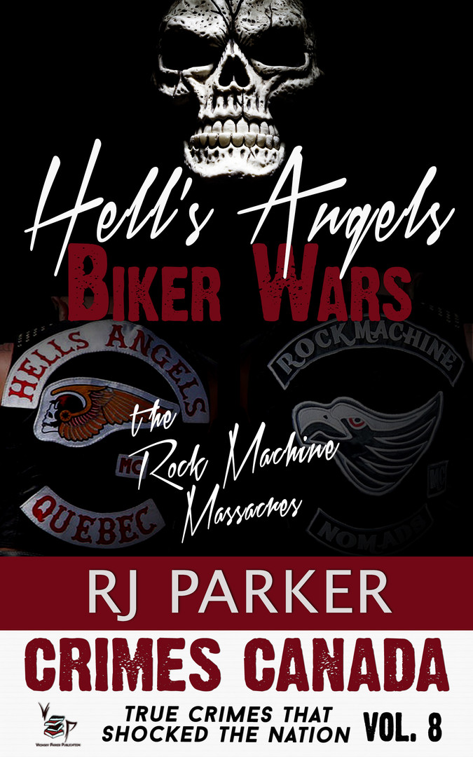 Hells Angels Biker Wars by RJ Parker