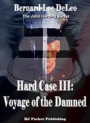 Voyage of the Damned by Bernard Lee DeLe