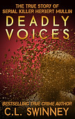 Deadly Voices by CL Swinney