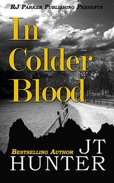 In Colder Blood by JT Hunter