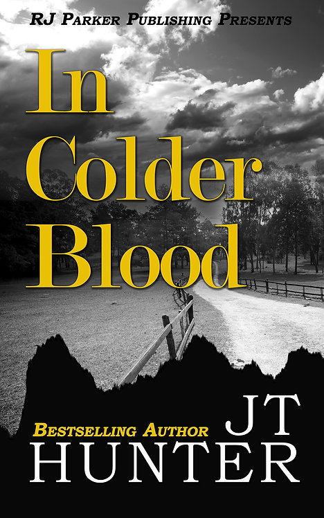 In Colder Blood: True Story of the Walker Family Murder