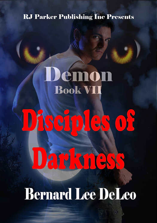 Demon (Book 7) Disciples of Darkness (Mike Rawlins and Demon the Dog)