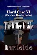 The Killer Inside by Bernard Lee DeLeo