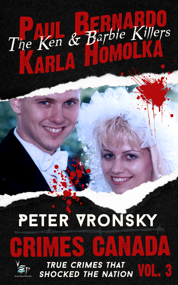 The Ken & Barbie Killers by Peter Vronsk