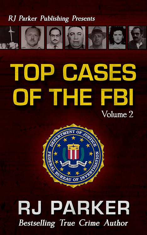 Top Cases of the FBI - Volume 2
