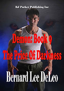 The Price of Darkness by Bernard Lee DeL