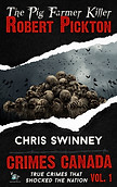 The Pig Farmer Killer by CL Swinney