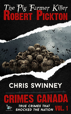 The Pig Farmer Killer by CL Swinney