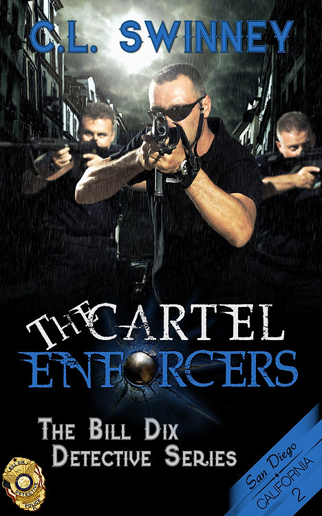The Cartel Enforcers (The Bill Dix Detective Series Book 2)