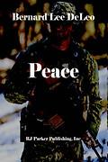 Peace by Bernard Lee DeLeo