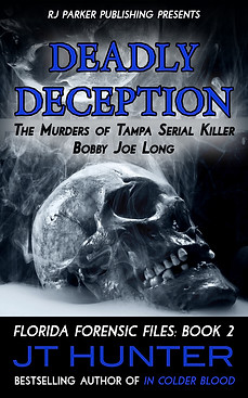 Deadly Deception by JT Hunter