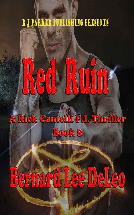 Rick Cantelli, P.I. (Book 8) Red Ruin