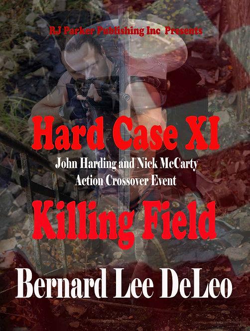 Hard Case 11: Killing Field (John Harding Series)