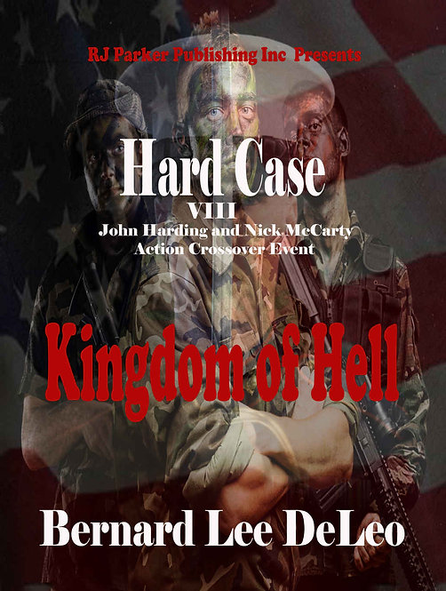 Hard Case 8: Kingdom of Hell (John Harding Series)