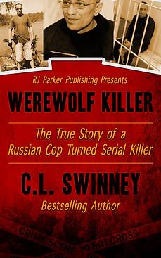 The Werewolf Killer by CL Swinney