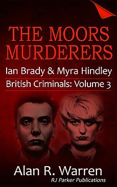 The Moors Murderers by Alan R Warren
