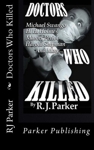 Doctors Who Killed by RJ Parker