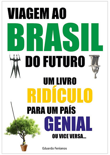 Viagem ao Brasil do Futuro...
