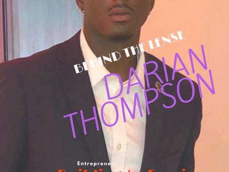 Behind the Lense: Darian Thompson