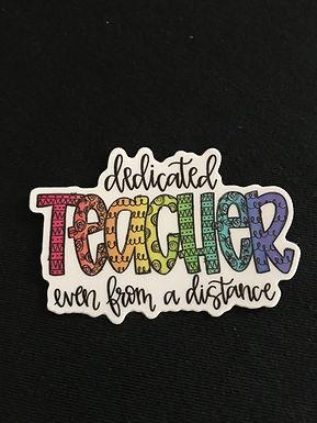 Dedicated Teacher Sticker