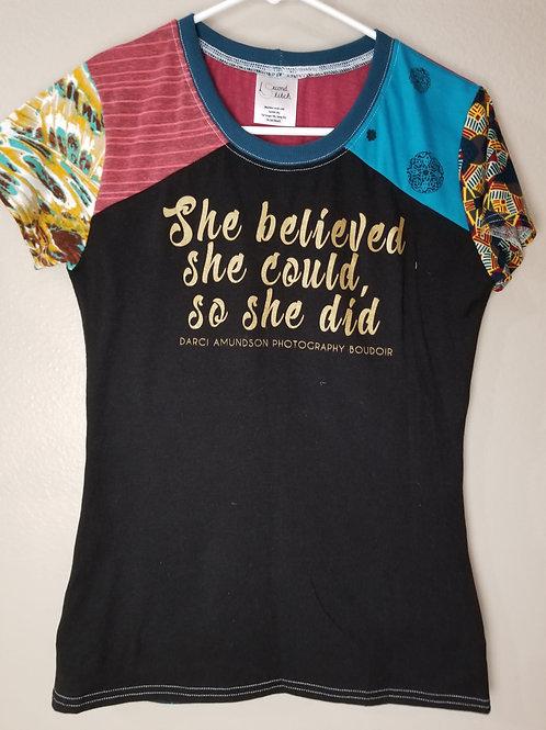 She Believed Shirt