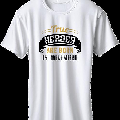 True Heroes Are Born In November
