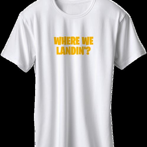 Fortnite - Where We Landin?