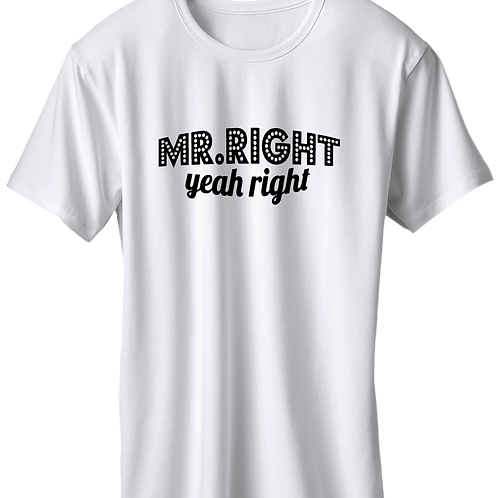 Mr. Right Yeah Right