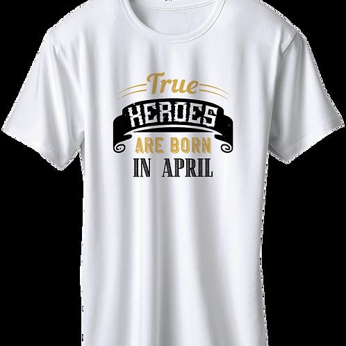 True Heroes Are Born In April