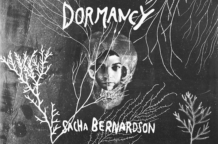 Dormancy, Sacha Bernardson
