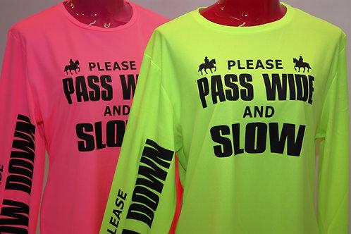 Flourescent Cool Long Sleeve T-shirt - PASS WIDE/SLOW DOWN