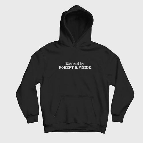Robert B. Weide written on black hoodie