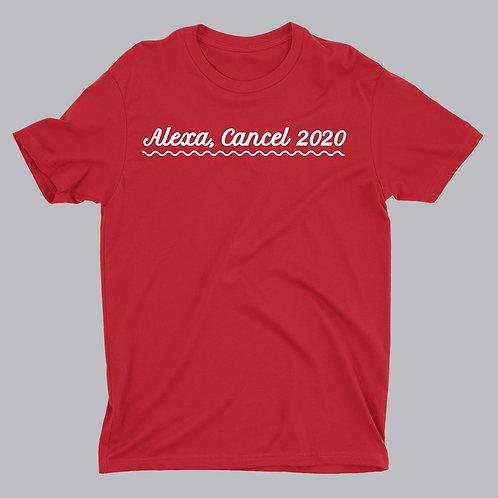 Alexa, Cancel 2020