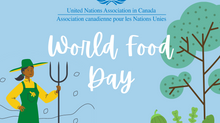 UNA-Canada Celebrates World Food Day!