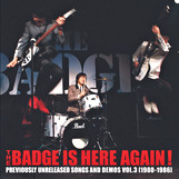 THE BADGE IS HERE AGAIN!! 〜未発表音源 VOL.3/THE BADGE