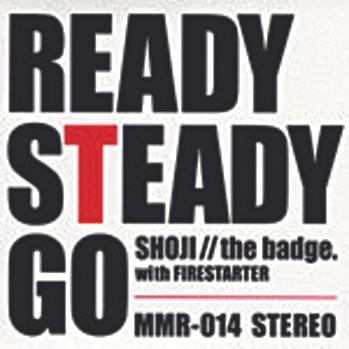 READY STEADY GO (with FIRESTARTER)/中村昭二