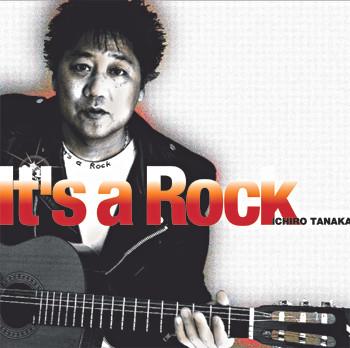 It's a Rock/田中一郎
