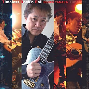 Timeless Rock'n Roll/田中一郎