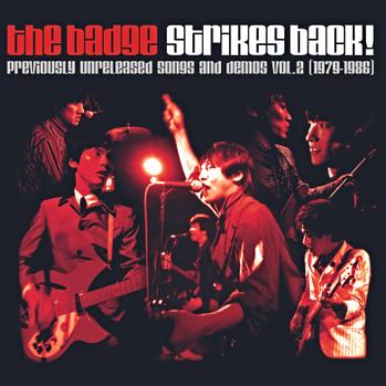STRIKES BACK! 〜未発表音源 VOL.2/THE BADGE