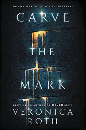 Review: Carve the Mark by Veronica Roth (Spoiler-Free)