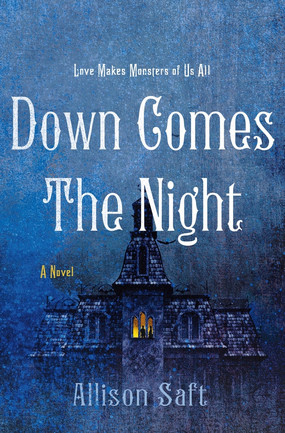Review: Down Comes the Night by Allison Saft