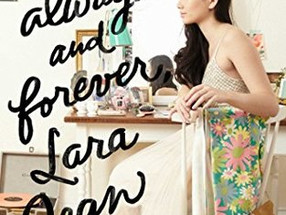 Review: Always and Forever, Lara Jean by Jenny Han (Spoiler-Free)