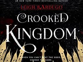 Review: Crooked Kingdom (Spoiler Alert)