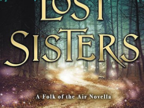 Review: The Lost Sisters by Holly Black (Spoiler Alert)