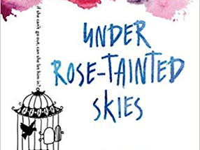 Review: Under Rose-Tainted Skies by Louise Gornall (Minor Spoiler)