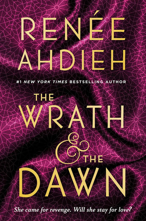 Review: The Wrath & the Dawn by Renée Ahdieh (Spoiler-Free)