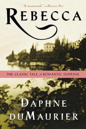 Review: Rebecca by Daphne du Maurier (Spoiler-Free)