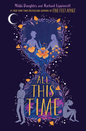 Review: All This Time by Mikki Daughtry and Rachael Lippincott (Spoiler-Alert)