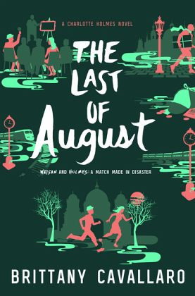 Review: The Last of August by Brittany Cavallaro (Spoiler-Free)